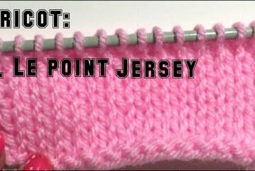 Leçon de tricot: 4. Le point jersey