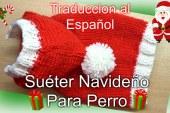 Pequeño Suéter Navideño Para Perritos Tutorial DIY