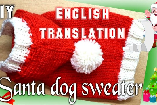 DIY Santa Dog Sweater – Knitting (English)